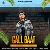 Gall Baat Song