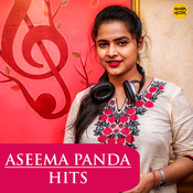 Aseema Panda Hits Songs