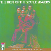 The Best Of The Staple Singers Songs