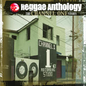 Reggae Anthology The Channel One Story Songs