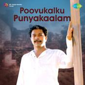 Poovukalkku Punyakalam Songs