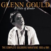 Glenn Gould:  A State Of Wonder: The Complete Goldberg Variations (1955 & 1981) : A State Of Wonder Songs
