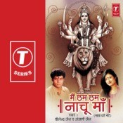 Main Chham Chham Naachu Maa Songs