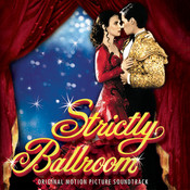 Strictly Ballroom: Original Motion Picture Soundtrack (With Bonus Tracks) Songs