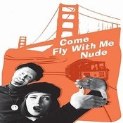 Come Fly With Me Nude - Soundtrack Songs