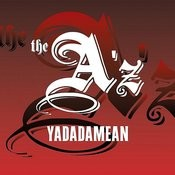 Yadadamean (Single) Songs
