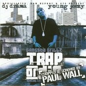 Gangsta Grillz: Trap Or Die - Chopped & Screwed By Paul Wall (Parental Advisory/With Bonus Track) Songs