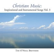 Christian Music: Inspirational And Instrumental Songs, Vol.III Songs