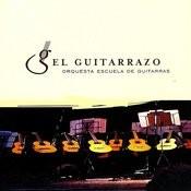Orquesta Escuela De Guitarras Songs