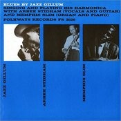 Blues By Jazz Gillum Singing And Playing His Harmonica: With Arbee Stidham And Memphis Slim Songs