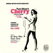 Russ Meyer's Cherry, Harry & Raquel: Original Score Songs