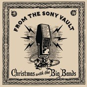 From The Sony Vault: Christmas With The Big Bands Songs
