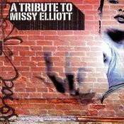 A Tribute To Missy Elliott Songs