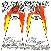 My Eyes Have Seen The Glory Songs