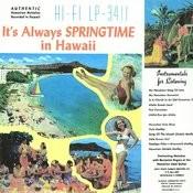 It's Always Springtime In Hawaii Songs