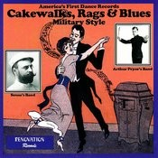 Cakewalks, Rags and Blues - Military Style Songs