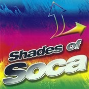 Shades of Soca Songs