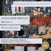 Anthology Of Russian Romance: Alexander Pirogov, disc 1 Songs