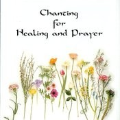 Chanting For Healing And Prayer Songs