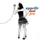 Appelle-Moi Jen (Edition Collector - Digipack) Songs