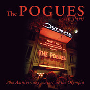 The Pogues In Paris - 30th Anniversary Concert At The Olympia Songs