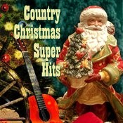 Country Christmas Super Hits Songs