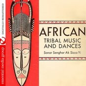 African Tribal Music And Dances (Digitally Remastered) Songs