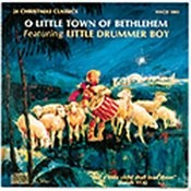 O Little Town Of Bethlehem Featuring Little Drummer Boy Songs