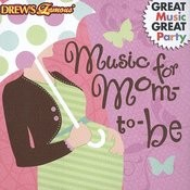 Music For Mom To-Be Songs