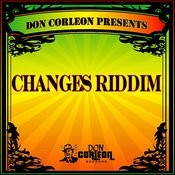 Don Corleon Presents - Changes Riddim Songs