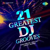 21 Greatest Dj Grooves Songs