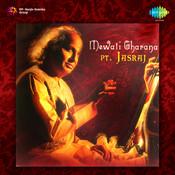 Jasraj - Mewati Gharana Songs