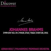Brahms: Symphony No. 1 In C Minor, Tragic Overture Songs