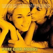 Pure Gold Moods - Love In The Afternoon Songs
