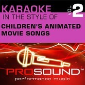 Karaoke: Children's Animated Movie Songs, Vol. 2 (Professional Performance Tracks) Songs
