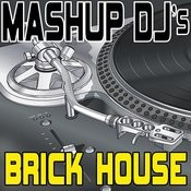 Brick House (Remix Tools For Mash-Ups) Songs