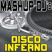 Disco Inferno (Remix Tools For Mash-Ups) Songs