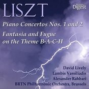 Liszt: Piano Concertos Nos. 1 And 2; Fantasia And Fugue On The Theme B-A-C-H Songs
