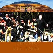 Classic Big Bands Songs