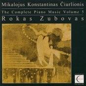 Čiurlionis: The Complete Piano Music Of Mikalojus Konstantinas Čiurlionis, Vol. 5 Songs