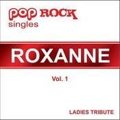 Pop Rock Singles - Roxanne - Vol. 1 Songs