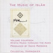The Music Of Islam, Vol. 14: Mystic Music Through The Ages Songs
