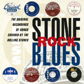 Stone Rock Blues: Original Recordings Of Songs Covered By The Rolling Stones Songs