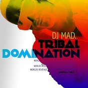 Tribal Domination Songs