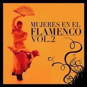 Mujeres En El Flamenco Vol.2 Songs