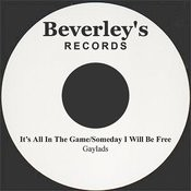 It's All In The Game/Someday I Will Be Free Songs