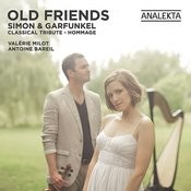 Old Friends: Simon & Garfunkel, A Classical Tribute Songs