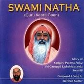 Swami Natha (Guru Keerti Gaan) Songs