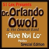 51 Lex Presents Aiye Nyi Lo Medley Songs