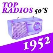 Top Radios 50's 1952 Songs